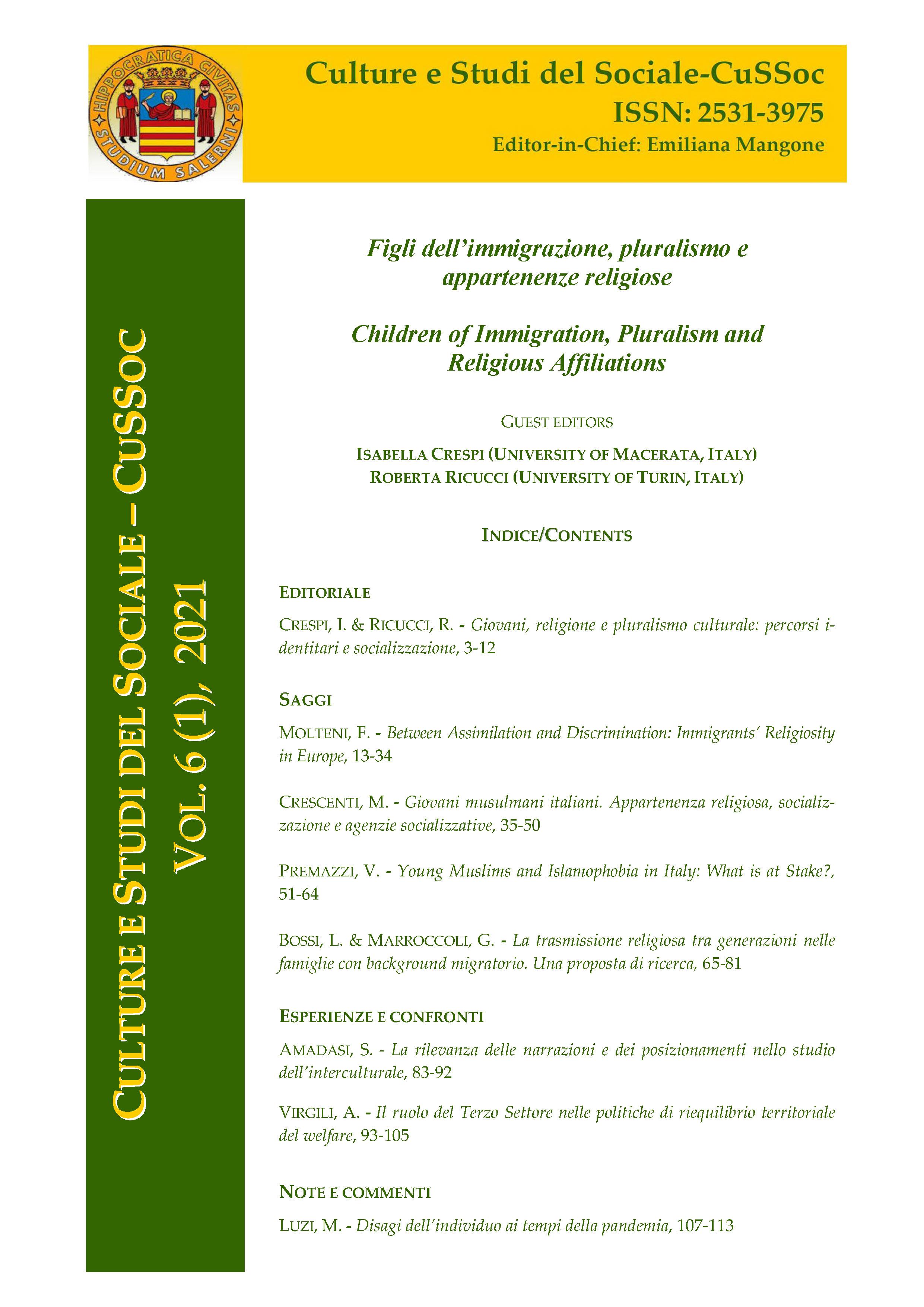 View Vol. 6 No. 1 (2021): Figli dell'immigrazione, pluralismo e appartenenze religiose / Children of Immigration, Pluralism and Religious Affiliations - Guest Editors, Isabella Crespi (University of Macerata, Italy) & Roberta Ricucci (University of Turin, Italy)