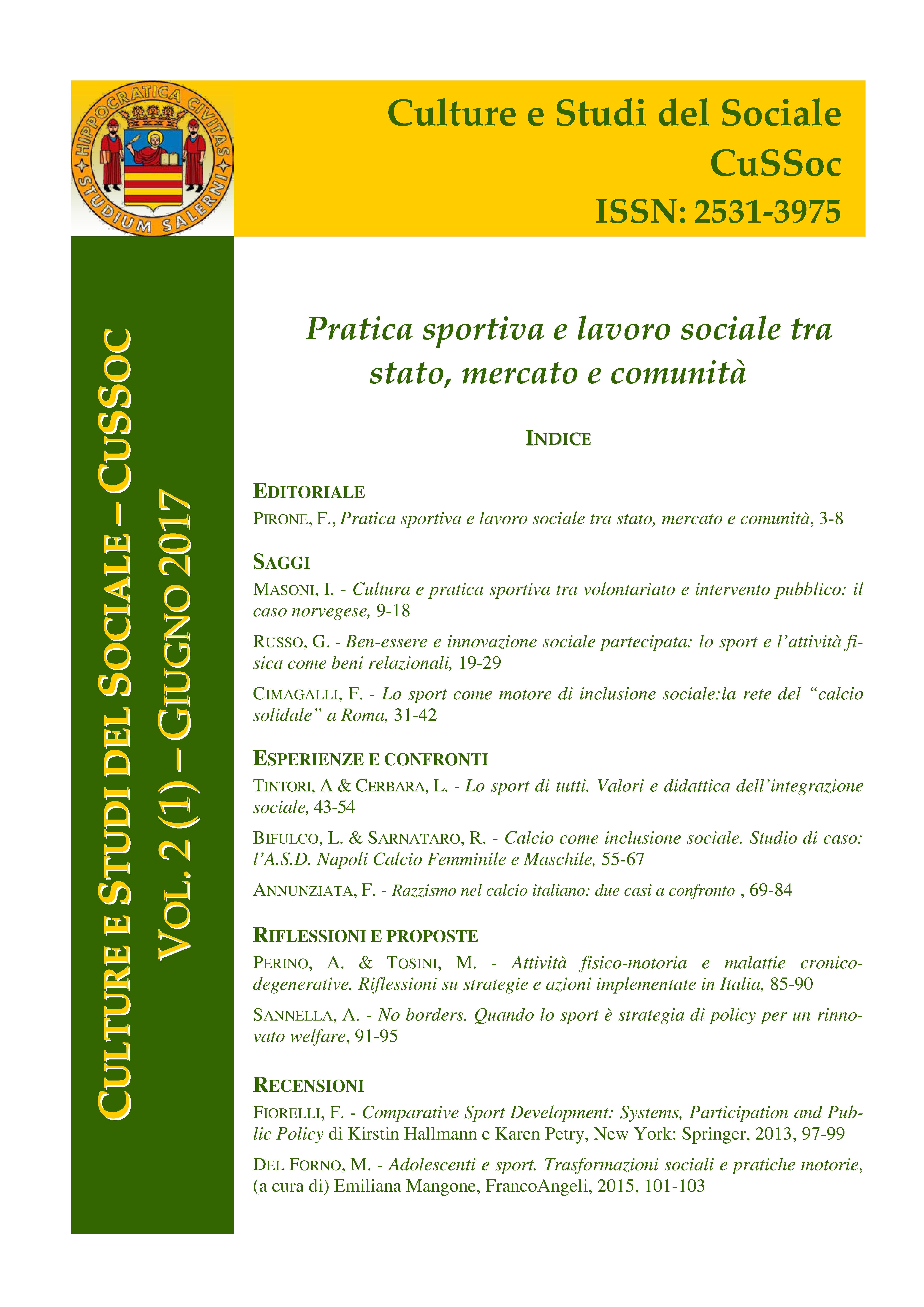 View Vol. 2 No. 1 (2017): Pratica sportiva e lavoro sociale tra stato, mercato e comunità