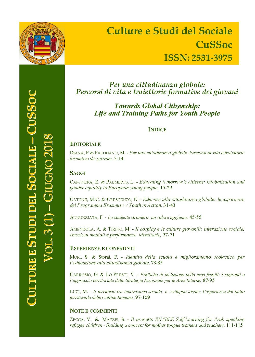 View Vol. 3 No. 1 (2018): Per una cittadinanza globale: Percorsi di vita e traiettorie formative dei giovani / Towards Global Citizenship: Life and Training Paths for Youth People